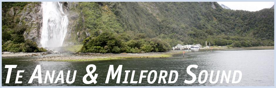 Herzlich willkommen auf meinem Reisetagebuch Te Anau und Milford Sound in Neuseeland